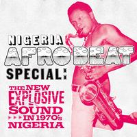 Soundway - Nigeria Afrobeat Special: The New Explosive Sound in 1970's Nigeria