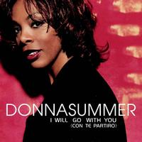 Donna Summer - I Will Go with You