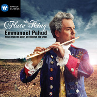 Emmanuel Pahud - The Flute King: Music from the Court of Frederick the Great