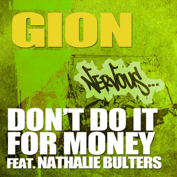 Gion - Don't Do It For Money feat. Nathalie Bulters