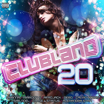 Various Artists - Clubland 20 (Explicit)