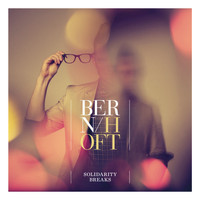 Bernhoft - Solidarity Breaks (US Version)