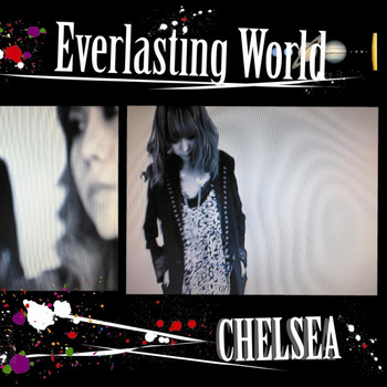 Chelsea - Everlasting World/Sugar Rain