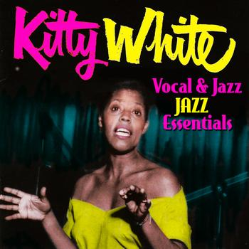 Kitty White - Vocal & Jazz Essentials