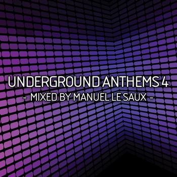 Various Artists - Underground Anthems 4 (Mixed by Manuel Le Saux)
