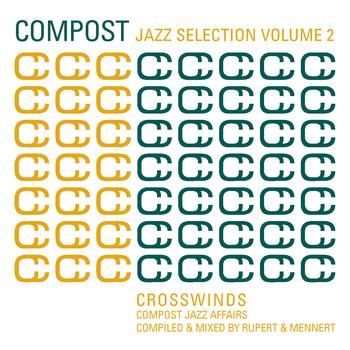 Various Artists - Compost Jazz Selection Vol. 2 - Crosswinds - Compost Jazz Affairs - compiled & mixed by Rupert & Mennert