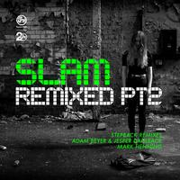 Slam / - Slam Remixed: Pt. 2