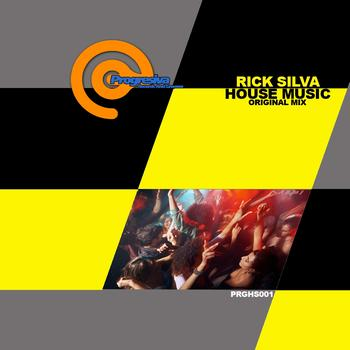 Rick Silva - House Music