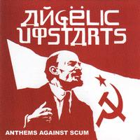 Angelic Upstarts - Anthems Against Scum (Live in Hamburg)