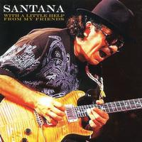 Carlos Santana - With a Little Help from My Friends