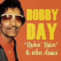 Bobby Day - Rockin' Robin & Other Classics