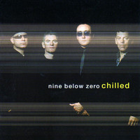 Nine Below Zero - Chilled