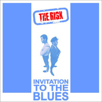 The Risk - Invitation To The Blues