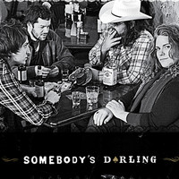 Somebody's Darling - Somebody's Darling