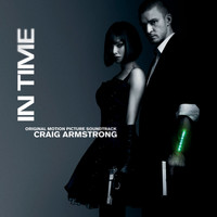Craig Armstrong - In Time (Original Motion Picture Score)