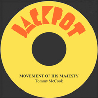 Tommy McCook - Movement Of His Majesty