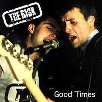 The Risk - Good Times