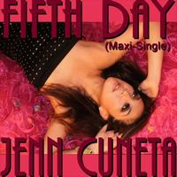 Jenn Cuneta - Fifth Day (Maxi-Single)