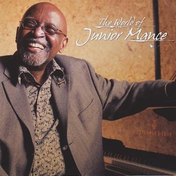 Junior Mance - The World of Junior Mance