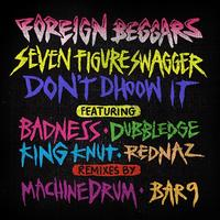 Foreign Beggars - Seven Figure Swagger