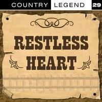 Restless Heart - Country Legend Vol. 29