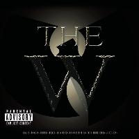 Wu-Tang Clan - The W (Explicit)