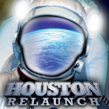 Houston - Relaunch