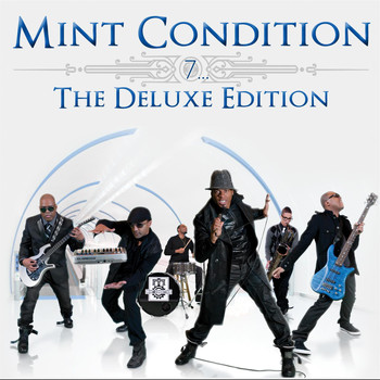 Mint Condition - 7…(The Deluxe Edition)