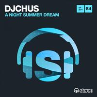 DJ Chus - A Night Summer Dream
