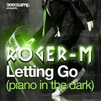 Roger-M - Letting Go (Piano in the Dark)