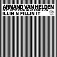 Armand Van Helden - Illin N Fillin It