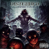 Disturbed - The Lost Children (Explicit)