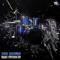3rd Degree - Bass System EP