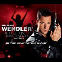 Michael Wendler - Sie liebt ihn immer noch / In The Heat Of The Night