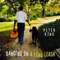 Peter King - Dancing on a Long Leash