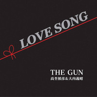 The Gun - Love Song