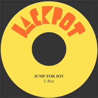 U Roy - Jump For Joy