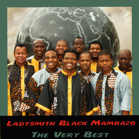 Ladysmith Black Mambazo - The Very Best
