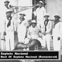 Septeto Nacional - Best Of Septeto Nacional (Remastered)