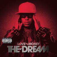 The-Dream - Love Vs Money (Explicit)