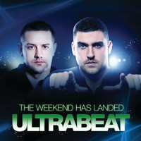 Ultrabeat - The Weekend Has Landed