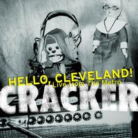 Cracker - Hello, Cleveland! Live from the Metro