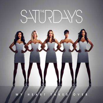 The Saturdays - My Heart Takes Over (Radio Remix EP)