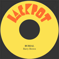 Barry Brown - Burial