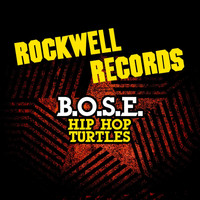 B.O.S.E. - Hip Hop Turtles