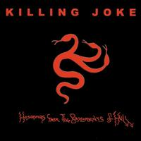 Killing Joke - Hosannas from the Basements of Hell