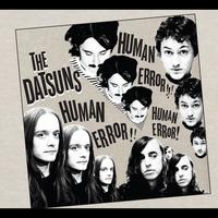 The Datsuns - Human Error