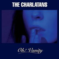 The Charlatans - Oh! Vanity