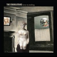 The Charlatans - Love is Ending