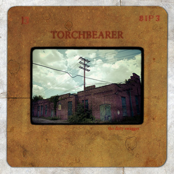 Torchbearer - The Dirty Swagger
